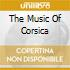 THE MUSIC OF CORSICA
