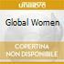 GLOBAL WOMEN