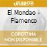 El Mondao - Flamenco