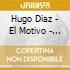 Diaz Hugo - El Motivo - Tango Argentino