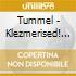 Tummel - Klezmerised! Oy!