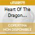 Heart Of The Dragon Ensemble - Classical Folk Music From