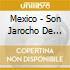 Mexico - Son Jarocho De Tlacot - Mexico - Son Jarocho De Tlacot