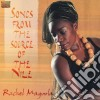 Magoola Rachel - Songs From The Source Of The N
