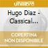 Diaz Hugo - Classical Tango Argentino