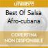 BEST OF SALSA AFRO-CUBANA