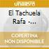 El Tachuela Rafa - Flamenco Romantico