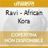 Ravi - African Kora