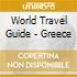 World Travel Guide - Greece