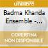 Badma Khanda Ensemble - Mongolian Music From Buryatia