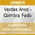 Verdes Anos - Coimbra Fado