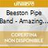 Beeston Pipe Band - Amazing Grace