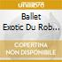 Ballet Exotic Du Rob - Caribbean Tropical Music - Martinique