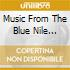 Various - Music From The Blue Nile