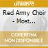 Red Army Choir - Most Beautiful Songs Of Russia