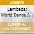 WORLD DANCE - LAMBADA