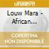 Louw Mara - African Hymns