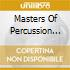 Masters Of Percussion Vol. 3