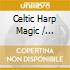 Harpers Hall - Celtic Harp Magic - The Gift