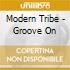 Modern Tribe - Groove On