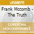 Frank Mccomb - The Truth