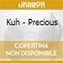 Kuh - Precious