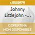 Johnny Littlejohn - When Your Best Friend...