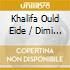 Khalifa Ould Eide / Dimi Mint Abba - Moorish Music From Mauritania