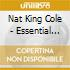 Nat King Cole - Essential Discs+Other Collectors Items-