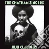Chatham Singers - Ju Ju Claudius