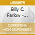 Billy C Farlow - Southern Moon
