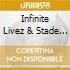 Infinite Livez & Stade - Morgan Freeman'S Psychedelic Semen