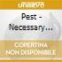 Pest - Necessary Measures