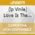 (LP VINILE) LOVE IS THE ANSWER