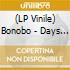 Bonobo - Days To Come (Ltd Edition) (2 Lp)