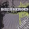 B Movie Heroes - Calibrate