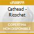 Cathead - Ricochet