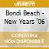 BONDI BEACH - NEW YEARS '06