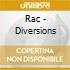 Rac - Diversions