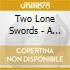 Two Lone Swords - A Bag Of Blue Sparks