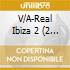 REAL IBIZA 2