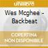 Wes Mcghee - Backbeat