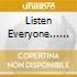 LISTEN EVERYONE... BEST