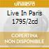 LIVE IN PARIS 1795/2CD