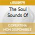 THE SOUL SOUNDS OF