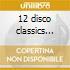12 disco classics various-2cd-a.v.