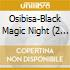 BLACK MAGIC NIGHT