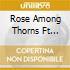 Rose Among Thorns Ft Elaine - Highlites