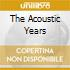 THE ACOUSTIC YEARS
