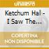 Ketchum Hal - I Saw The Light